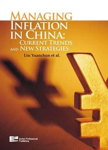 Managing Inflation in China: Current Trends and New Strategies (2-Volume Set) (Hybrid): Yuanchun ...