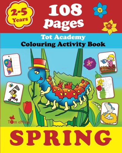 9781623210557: Spring: Coloring and Activity Book with Puzzles, Brain Games, Mazes, Dot-to-Dot & More for 2-5 Years Old Kids (Coloring Activity Book) (Volume 2)