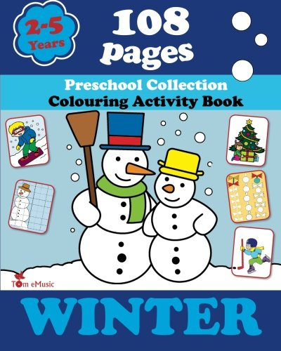 9781623210564: Winter: Coloring and Activity Book with Puzzles, Brain Games, Mazes, Dot-to-Dot & More for 2-5 Years Old Kids (Coloring Activity Book) (Volume 1)