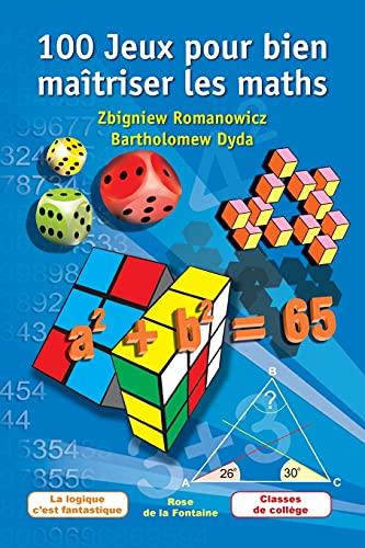 9781623213367: 100 Jeux pour bien maîtriser les maths