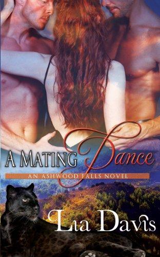 9781623220532: A Mating Dance (Ashwood Falls)