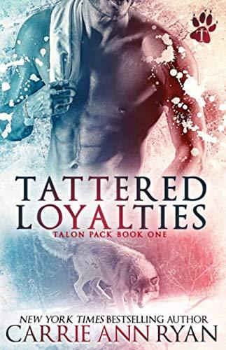 9781623221508: Tattered Loyalties: Volume 1 (Talon Pack )