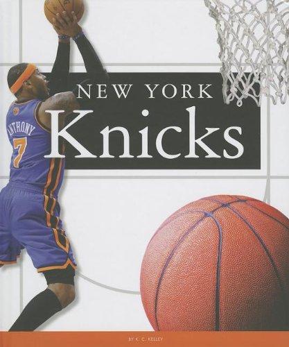 New York Knicks (Favorite Basketball Teams): K C Kelley