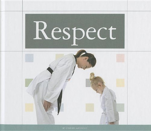 9781623235246: Respect (Values to Live by)