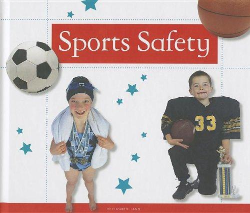 Sports Safety (Healthy Kids): Elizabeth Lang