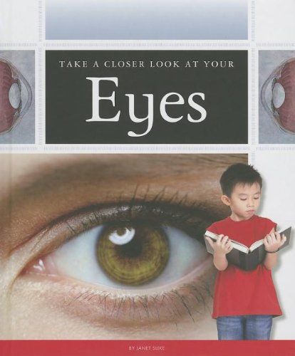 9781623235444: Take a Closer Look at Your Eyes