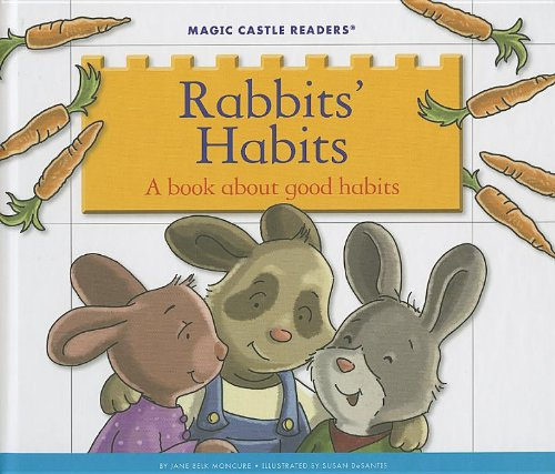 9781623235697: Rabbits' Habits: A Book About Good Habits (Magic Castle Readers: Health and Safety)