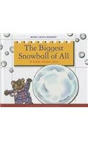 The Biggest Snowball of All: A Book: Moncure, Jane Belk
