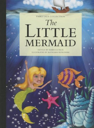 The Little Mermaid: Rebecca Felix