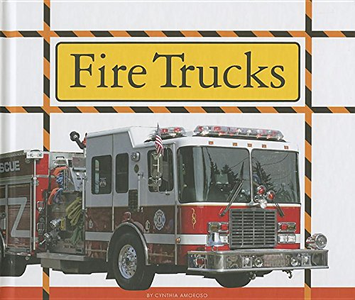 Fire Trucks (Big Machines at Work): Amoroso, Cynthia