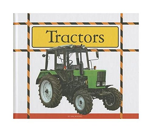 Tractors (Big Machines at Work): Rogers, Hal