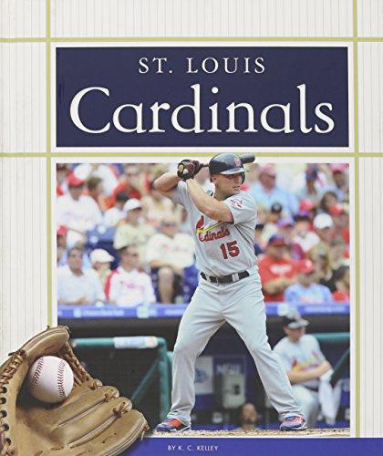 St. Louis Cardinals (Favorite Baseball Teams): K. C. Kelley