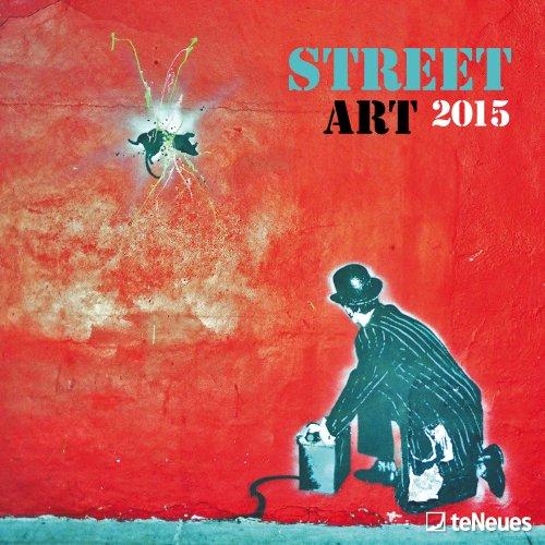 9781623250928: 2015 Street Art Wall Calendar