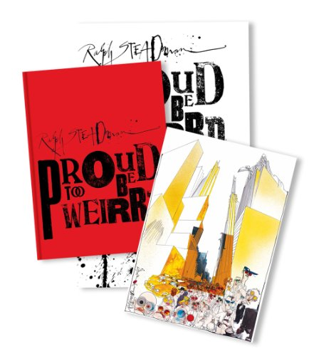 9781623260217: Ralph Steadman: Proud Too Be Weirrd: Limited Edition