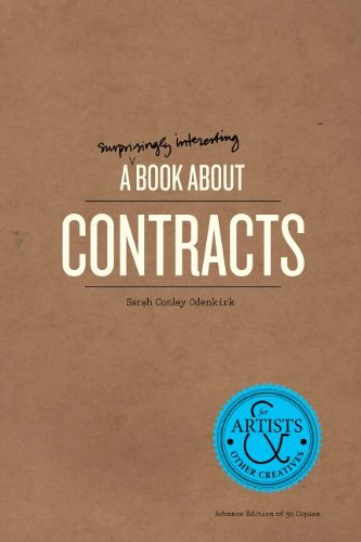 9781623260248: A Surprisingly Interesting Book About Contracts: For Artists & Other Creatives