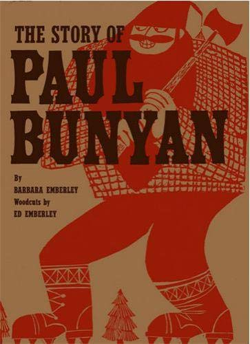 9781623260620: Story of Paul Bunyan (Emberley)