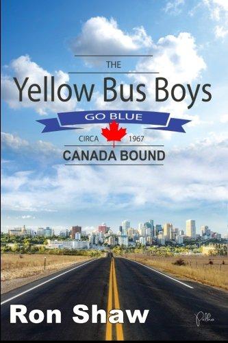 9781623290412: The Yellow Bus Boys Go Blue: Canada Bound