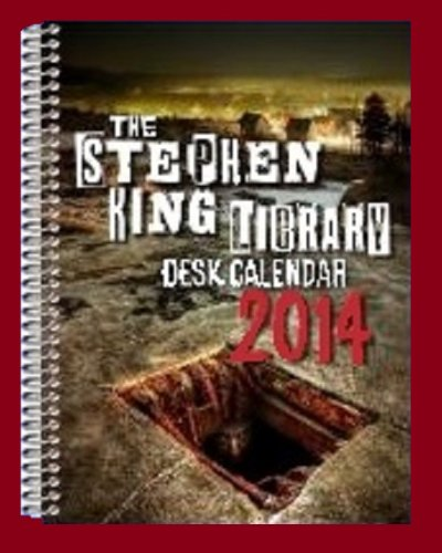 Stephen King 2014 Calendar ( Book Span Edition ) (1623300444) by Stephen King