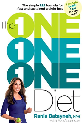One One One Diet: The Simple 1:1:1 Formula for Fast and Sustained Weight Loss, The: Batayneh; Rania...