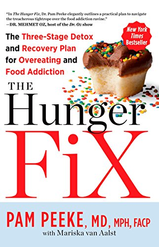 9781623361587: The Hunger Fix: The Three-Stage Detox and Recovery Plan for Overeating and Food Addiction