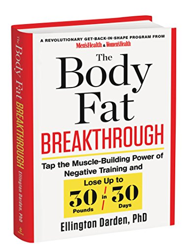 9781623362126: The Body Fat Breakthrough: Tap the Muscle-Building Power of Negative Training and Lose Up to 30 Pounds in 30 Days