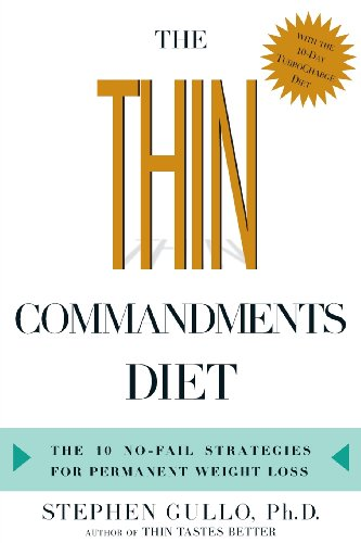 9781623363642: The Thin Commandments Diet: The Ten No-Fail Strategies for Permanent Weight Loss