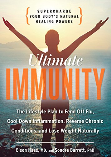 9781623363901: Ultimate Immunity: Supercharge Your Body's Natural Healing Powers