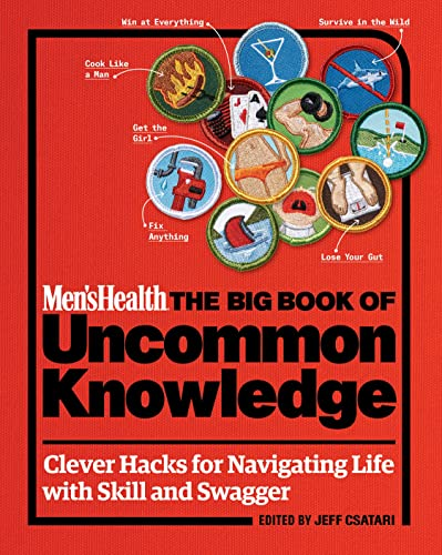 9781623365158: Men's Health: The Big Book of Uncommon Knowledge: Clever Hacks for Navigating Life with Skill and Swagger!