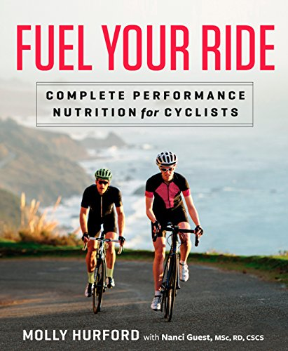 9781623366193: Fuel Your Ride: Complete Performance Nutrition for Cyclists