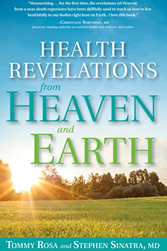 9781623366247: Health Revelations from Heaven and Earth: 8 Divine Teachings from a Near Death Experience