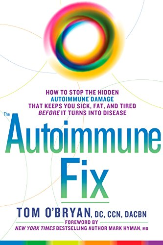 9781623367008: The Autoimmune Fix: How to Stop the Hidden Autoimmune Damage That Keeps You Sick, Fat, and Tired Before It Turns Into Disease