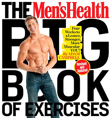 9781623368418: The Men's Health Big Book of Exercises: Four Weeks to a Leaner, Stronger, More Muscular You!