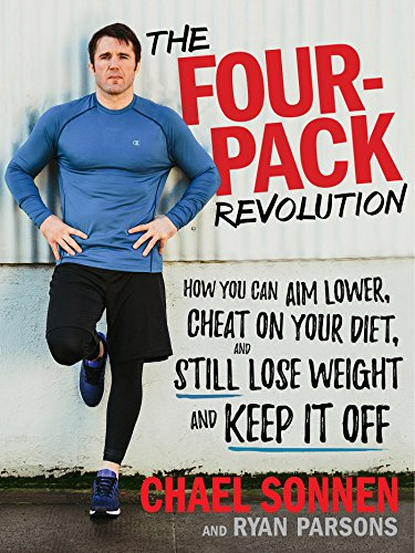 9781623369637: The Four-Pack Revolution: How You Can Aim Lower, Cheat on Your Diet, and Still Lose Weight and Keep It Off: How You Can Aim Lower, Cheat on Your Diet, and Still Lose Weight & Keep It Off