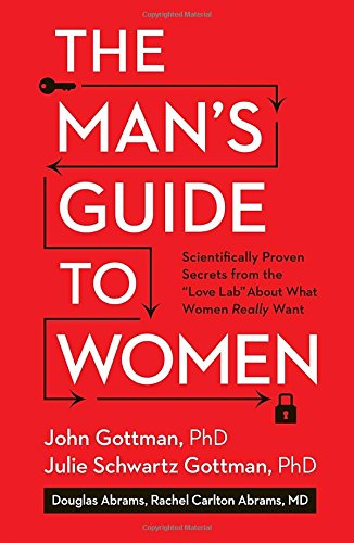 9781623369798: The Man's Guide to Women: Scientifically Proven Secrets from the Love Lab About What Women Really Want