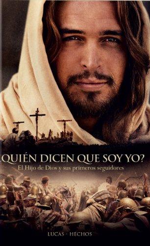 9781623370831: NVI Luke-Acts: Who Do You Say I Am?: ¿Quién dicen que soy yo? - El Hijo do Dios y sus primeros seguidores / Lucas-Hechos (Spanish Edition)