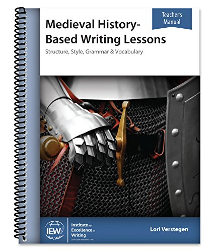 9781623410506: Medieval History-Based Writing Lessons (Teacher's Manual only)