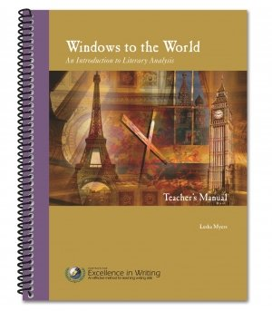 9781623411046: Windows to the World: An Introduction to Literary Analysis [Teacher's Manual only]