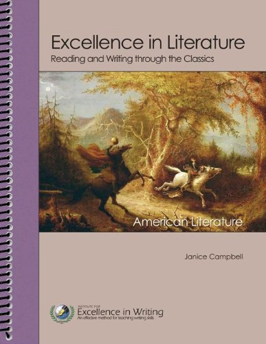 9781623411107: Excellence in Literature Content Guides for Self-Directed Study: American Literature (Reading and Writing Through the Classics)