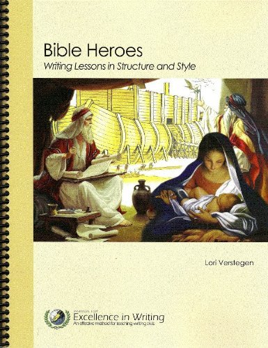 9781623411176: Bible Heroes: Writing Lessons in Structure and Style
