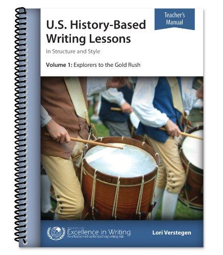 U.S. History?Based Writing Lessons, Vol. 1: Explorers?Gold: Verstegen, Lori
