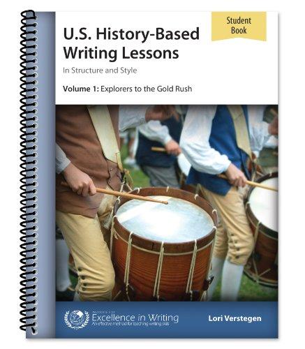 "U.S. History-Based Writing Lessons, Vol. 1: Explorersâ€""Gold: Lori Verstegen"