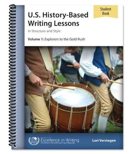 9781623411961: U.S. History-Based Writing Lessons, Vol. 1: Explorers–Gold Rush [Student Book only]