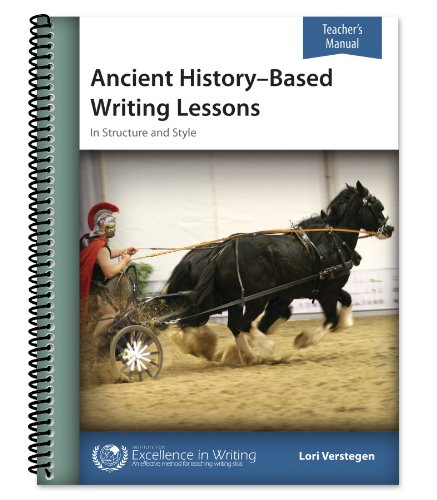 9781623412029: Ancient History- Based Writing Lessons in Structure, Style, Grammar & Vocabulary- Teacher's Manual