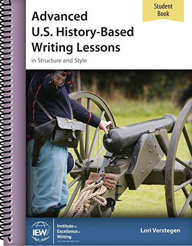 9781623412326: Advanced U.S. History-Based Writing Lessons Student Book