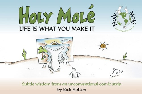 9781623431648: Holy Mol'e: Life Is What You Make It