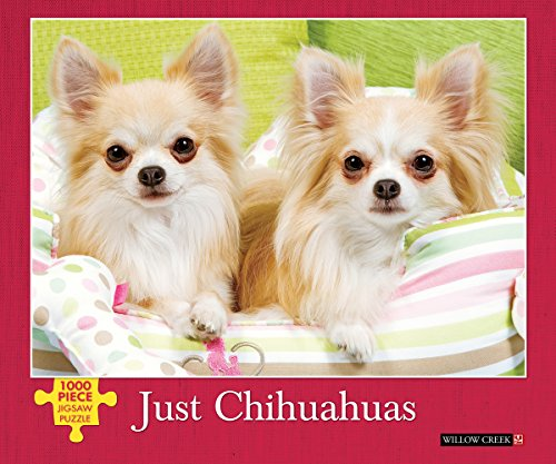 Just Chihuahuas Jigsaw Puzzle: Willow Creek Press