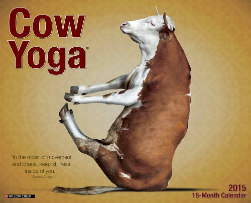 Cow Yoga 2015 Wall Calendar: Willow Creek Press
