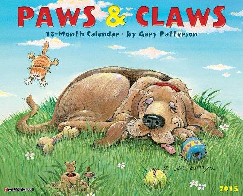 9781623433420: Gary Patterson's Paws n Claws 2015 Wall Calendar