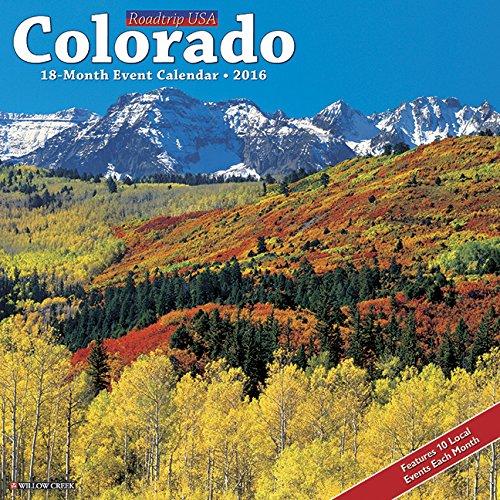 2016 Colorado Wall Calendar: Willow Creek Press