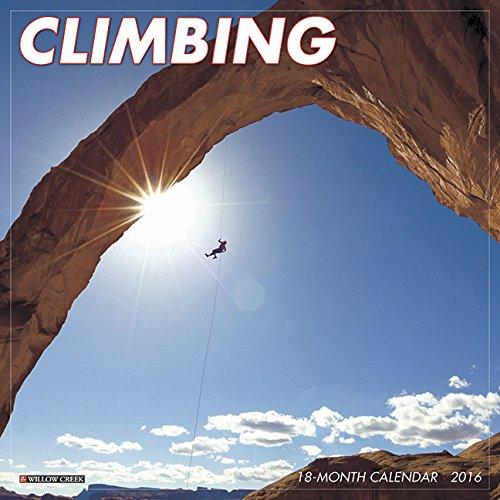 2016 Climbing Wall Calendar: Willow Creek Press